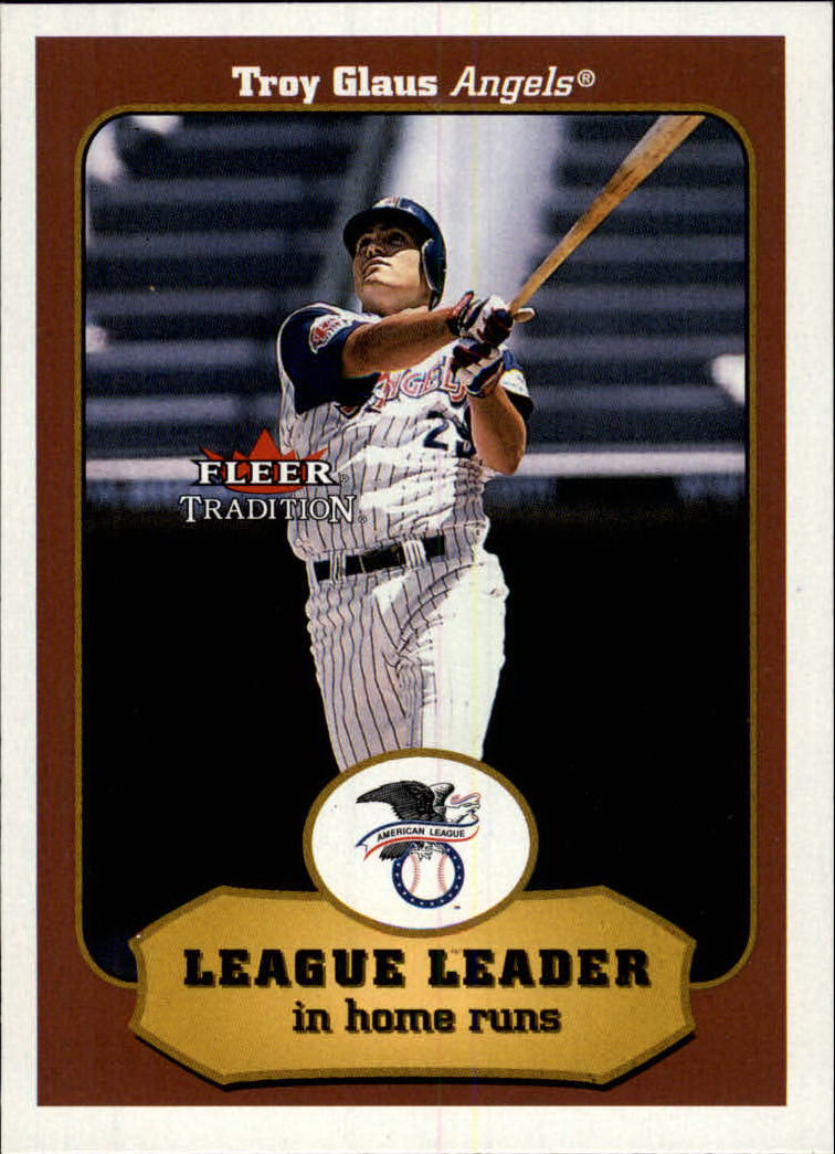 2001 Fleer Tradition #396 Troy Glaus LL