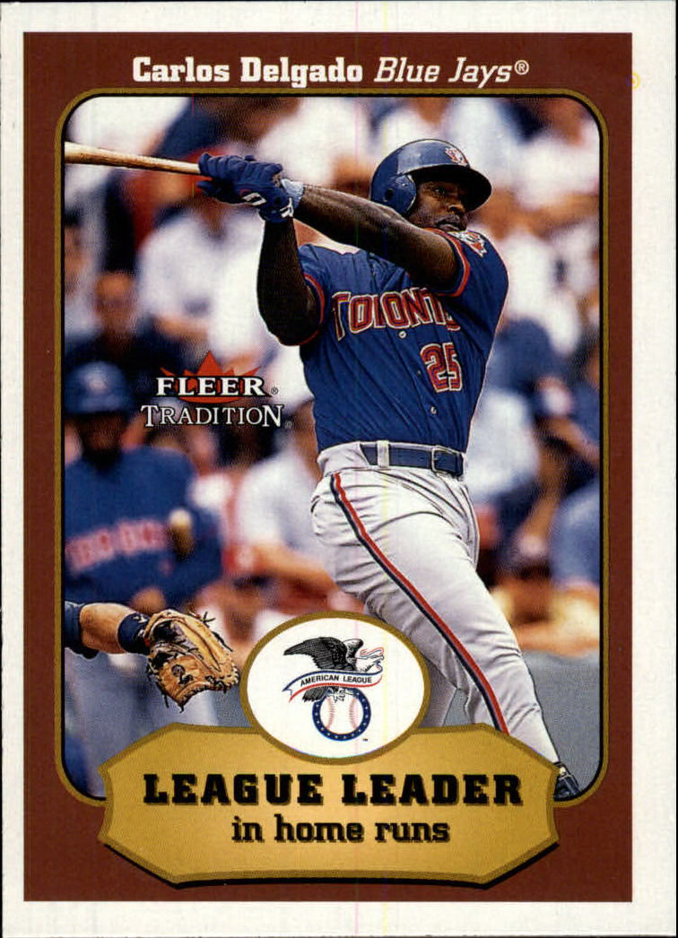 2001 Fleer Tradition #398 Carlos Delgado LL