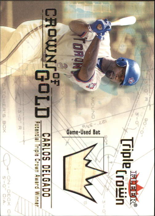 2001 Fleer Triple Crown Crowns of Gold Memorabilia #4 Carlos Delgado Bat