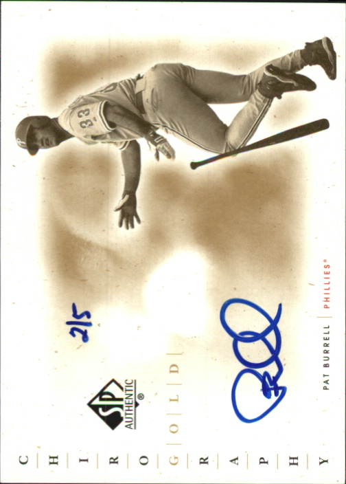 2001 SP Authentic Chirography Gold #GPB Pat Burrell/5
