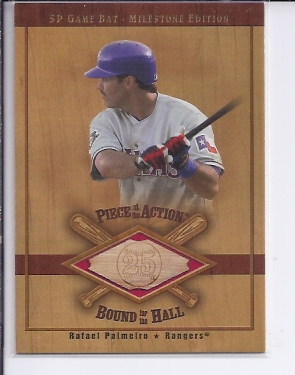 2001 SP Game Bat Milestone Piece of Action Bound for the Hall #BRP Rafael Palmeiro