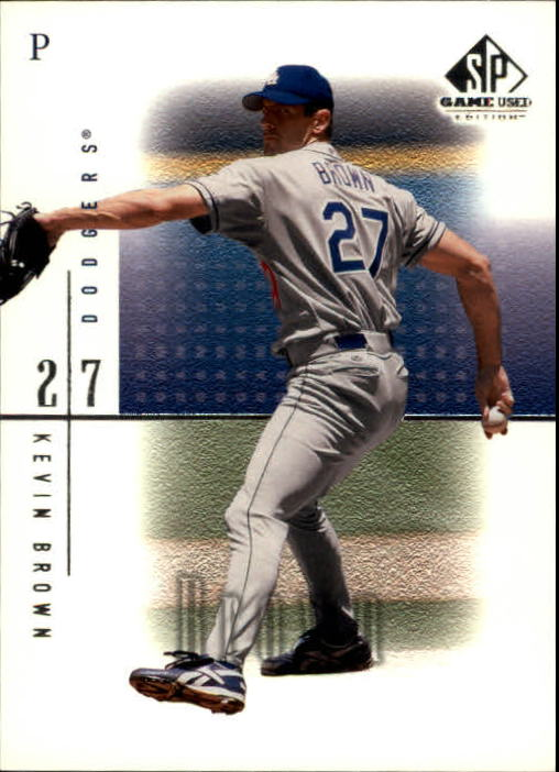 2001 SP Game Used Edition #44 Kevin Brown