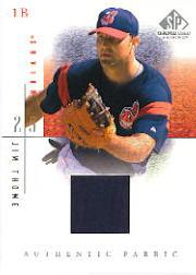 2001 SP Game Used Edition Authentic Fabric #JT Jim Thome