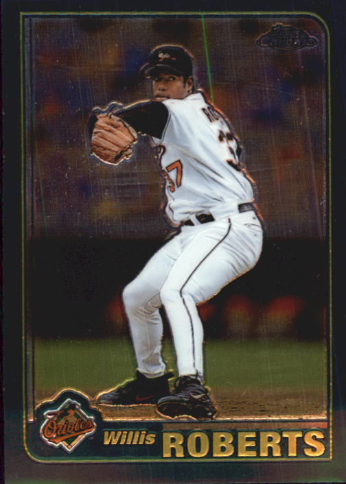 2001 Topps Chrome Traded #T82 Willis Roberts