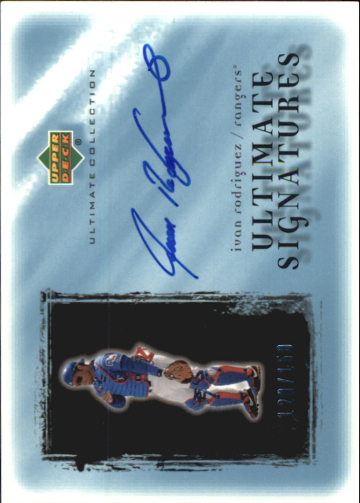 2001 Ultimate Collection Signatures #IR Ivan Rodriguez