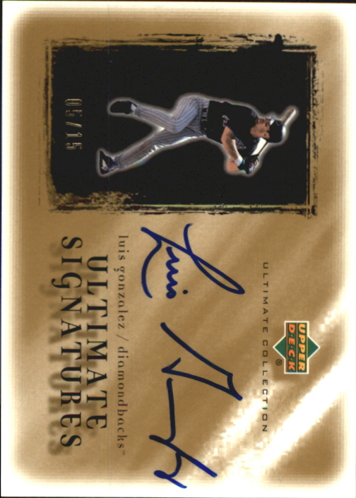 2001 Ultimate Collection Signatures Gold #LG Luis Gonzalez