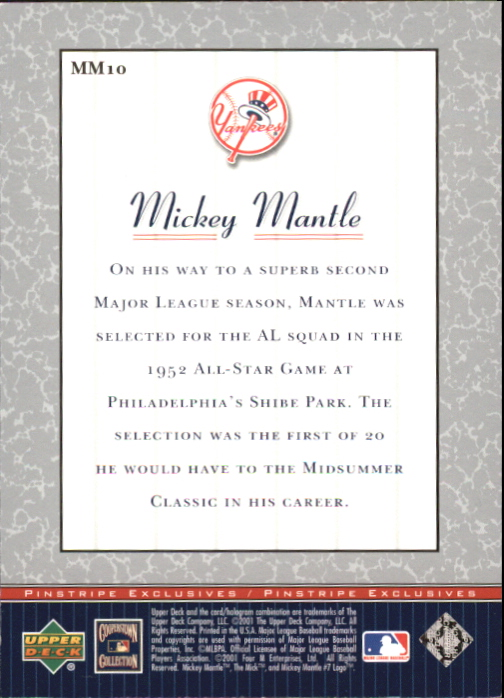 2001 Upper Deck Pinstripe Exclusives Mantle #MM10 Mickey Mantle back image