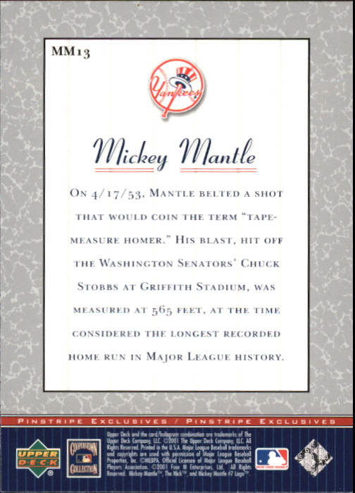 2001 Upper Deck Pinstripe Exclusives Mantle #MM13 Mickey Mantle back image
