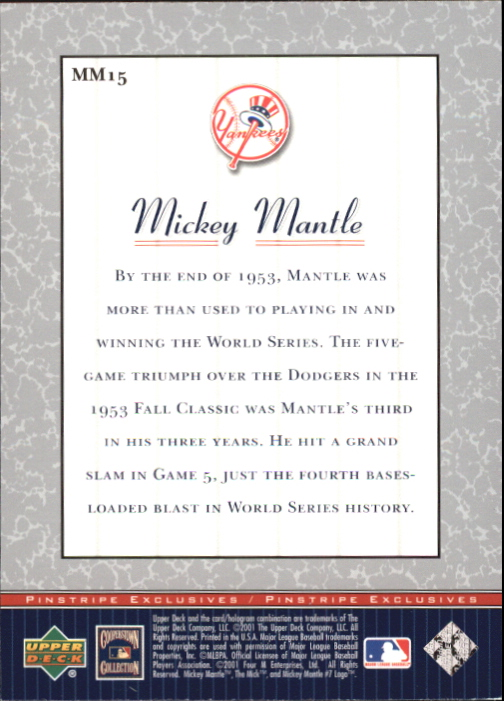 2001 Upper Deck Pinstripe Exclusives Mantle #MM15 Mickey Mantle back image