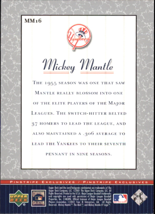 2001 Upper Deck Pinstripe Exclusives Mantle #MM16 Mickey Mantle back image