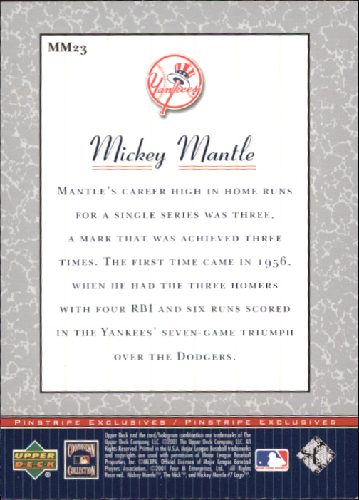 2001 Upper Deck Pinstripe Exclusives Mantle #MM23 Mickey Mantle back image