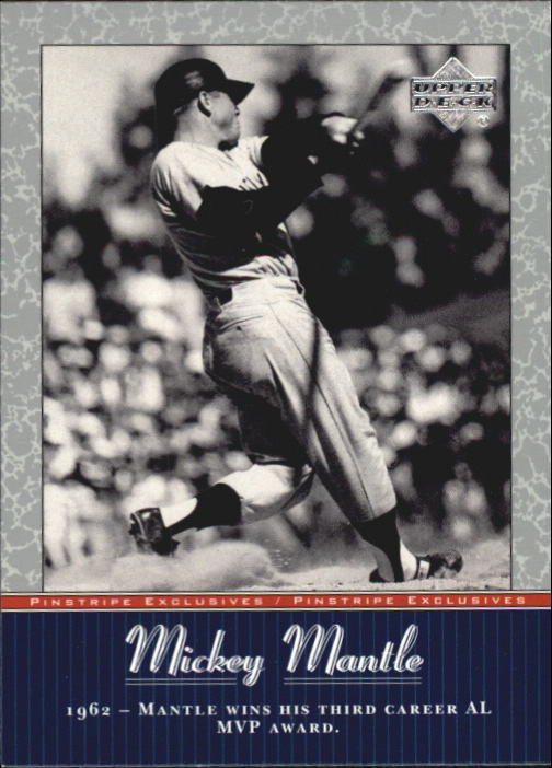 2001 Upper Deck Pinstripe Exclusives Mantle #MM39 Mickey Mantle