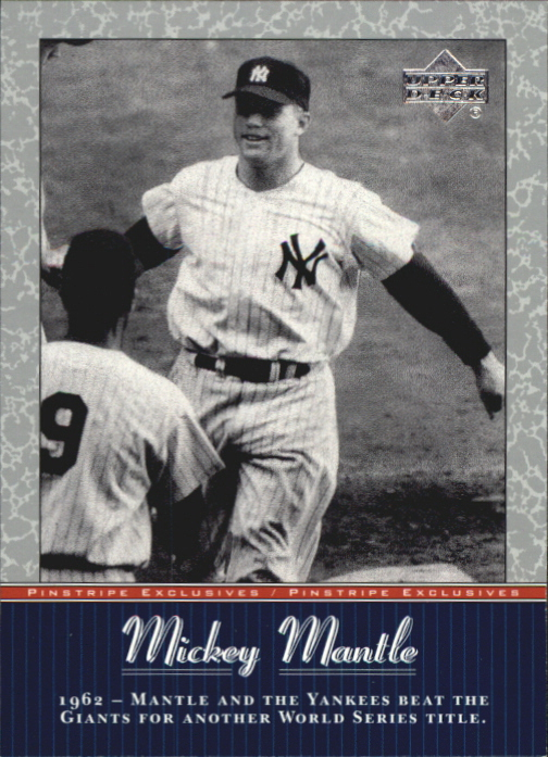 2001 Upper Deck Pinstripe Exclusives Mantle #MM41 Mickey Mantle front image