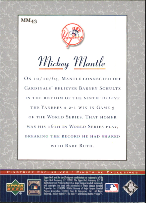 2001 Upper Deck Pinstripe Exclusives Mantle #MM43 Mickey Mantle back image