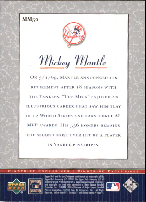 2001 Upper Deck Pinstripe Exclusives Mantle #MM50 Mickey Mantle back image