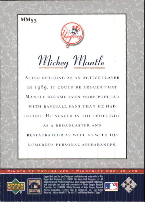 2001 Upper Deck Pinstripe Exclusives Mantle #MM53 Mickey Mantle back image