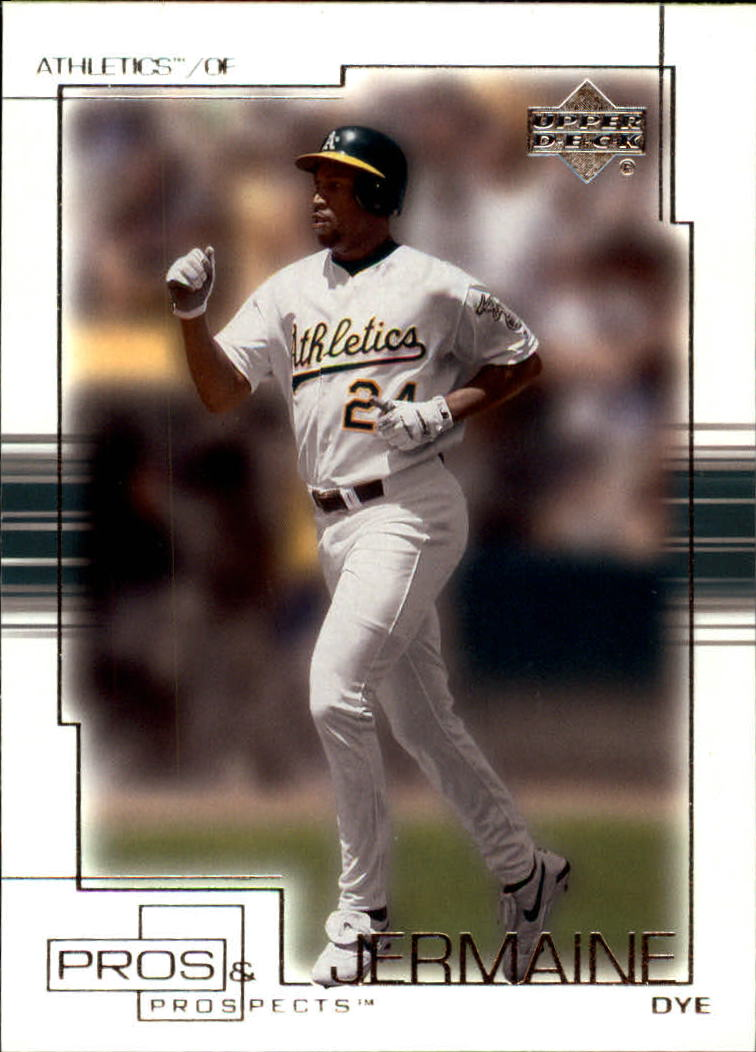 2001 Upper Deck Pros and Prospects #5 Jermaine Dye