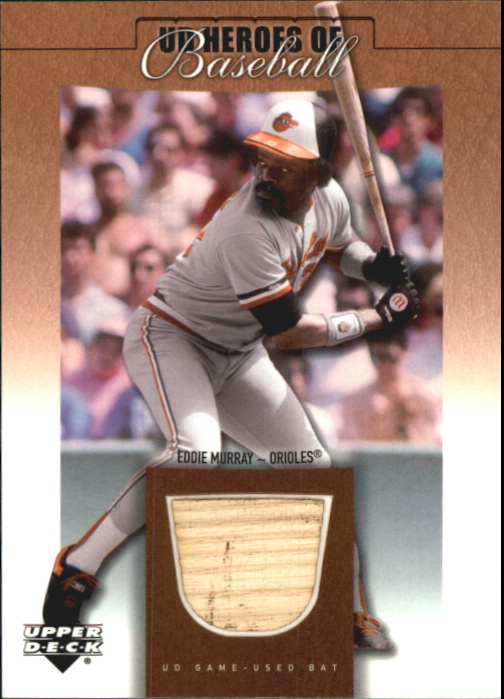 2001 Upper Deck Prospect Premieres Heroes of Baseball Game Bat #BEM Eddie Murray