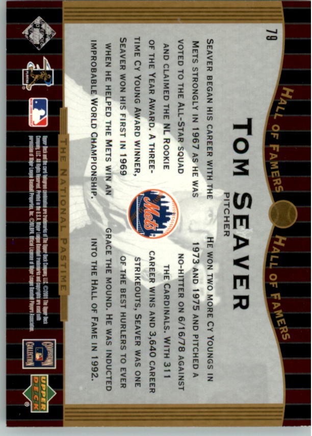 2001 Upper Deck Hall of Famers #79 Tom Seaver NP back image