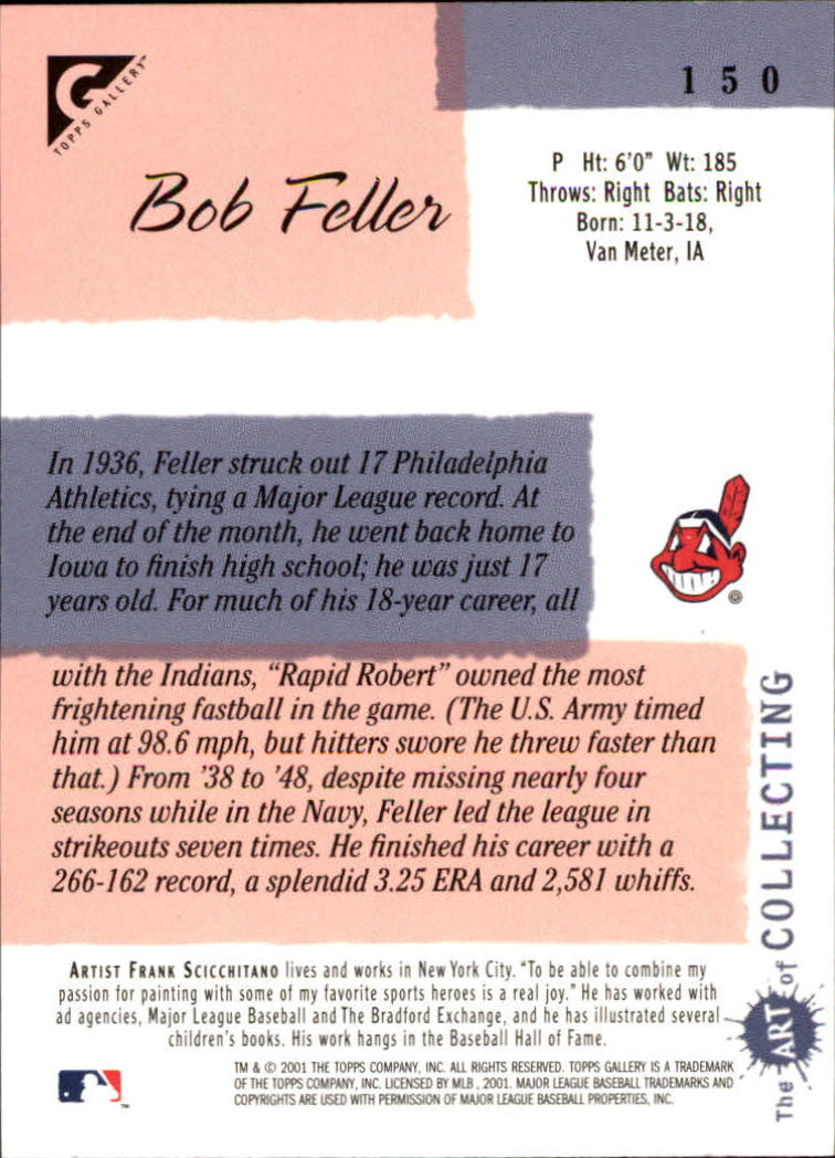 2001 Topps Gallery #150 Bob Feller back image