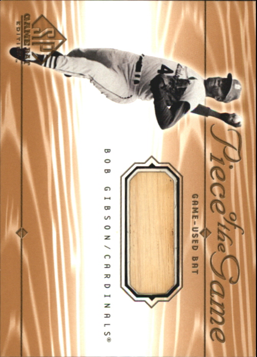 2001 SP Game Bat Edition Piece of the Game #BG Bob Gibson SP