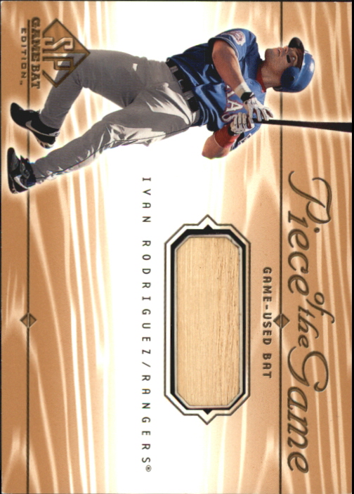 2001 SP Game Bat Edition Piece of the Game #IR Ivan Rodriguez