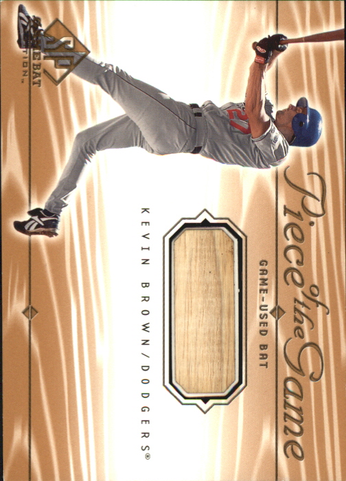 2001 SP Game Bat Edition Piece of the Game #KB Kevin Brown SP