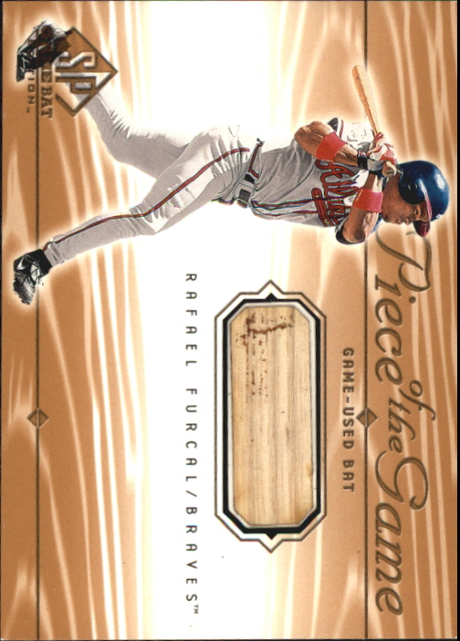 2001 SP Game Bat Edition Piece of the Game #RF Rafael Furcal