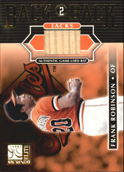 2001 Donruss Elite Back 2 Back Jacks #BB23 Frank Robinson SP/50