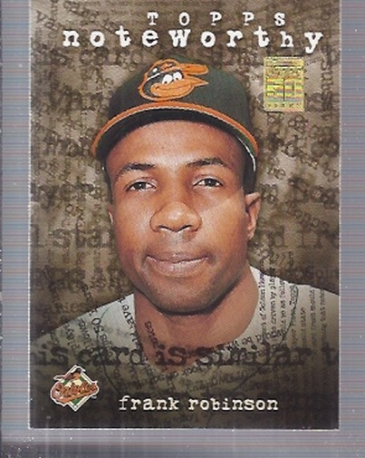 2001 Topps Noteworthy #TN47 Frank Robinson