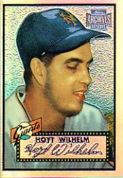 2001 Topps Archives Reserve #15 Hoyt Wilhelm 52
