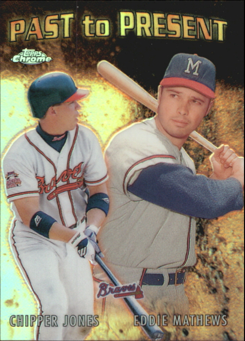 2001 Topps Chrome Past to Present #PTP10 E.Mathews/C.Jones