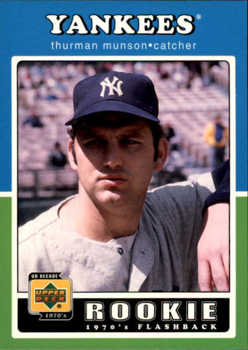 2001 Upper Deck Decade 1970's #106 Thurman Munson RF