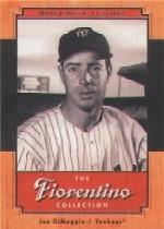 2001 Upper Deck Legends Fiorentino Collection #F3 Joe DiMaggio