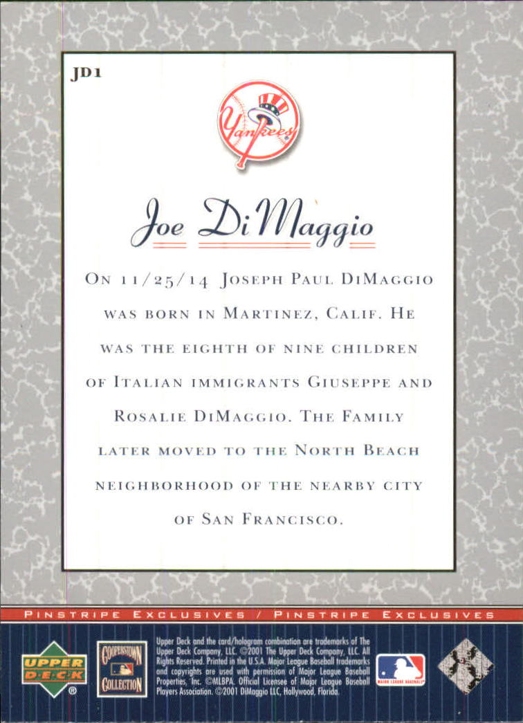 2001 Upper Deck Pinstripe Exclusives DiMaggio #JD1 Joe DiMaggio back image