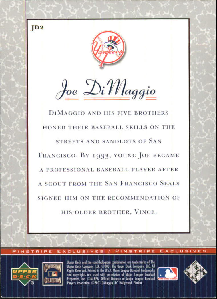 2001 Upper Deck Pinstripe Exclusives DiMaggio #JD2 Joe DiMaggio back image
