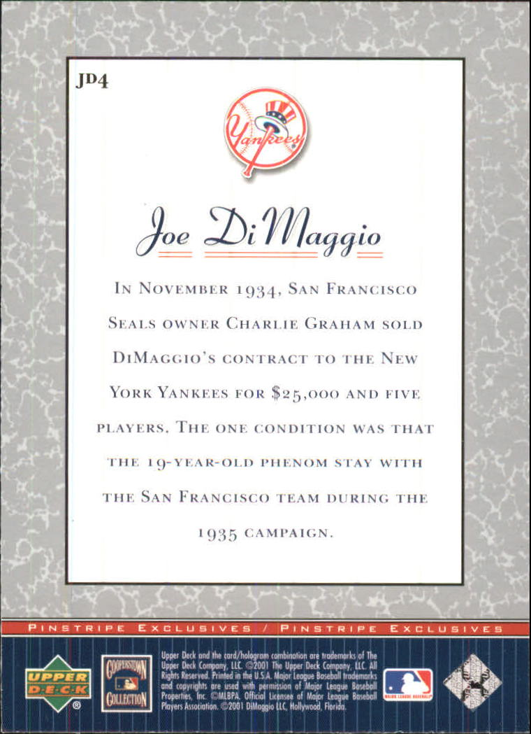 2001 Upper Deck Pinstripe Exclusives DiMaggio #JD4 Joe DiMaggio back image