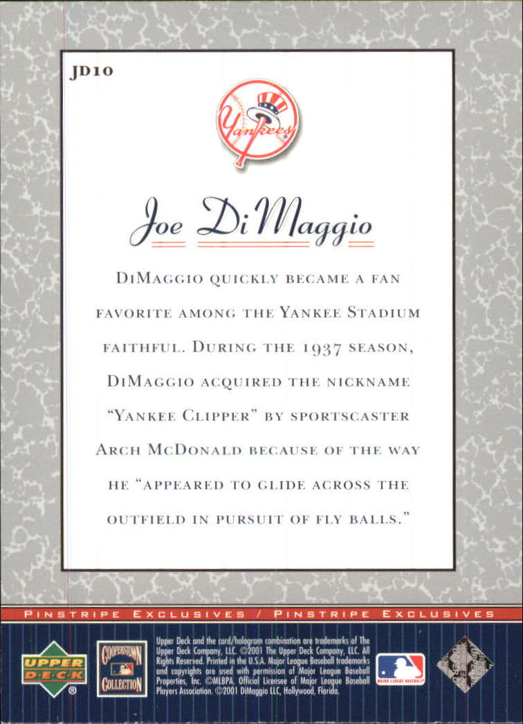 2001 Upper Deck Pinstripe Exclusives DiMaggio #JD10 Joe DiMaggio back image