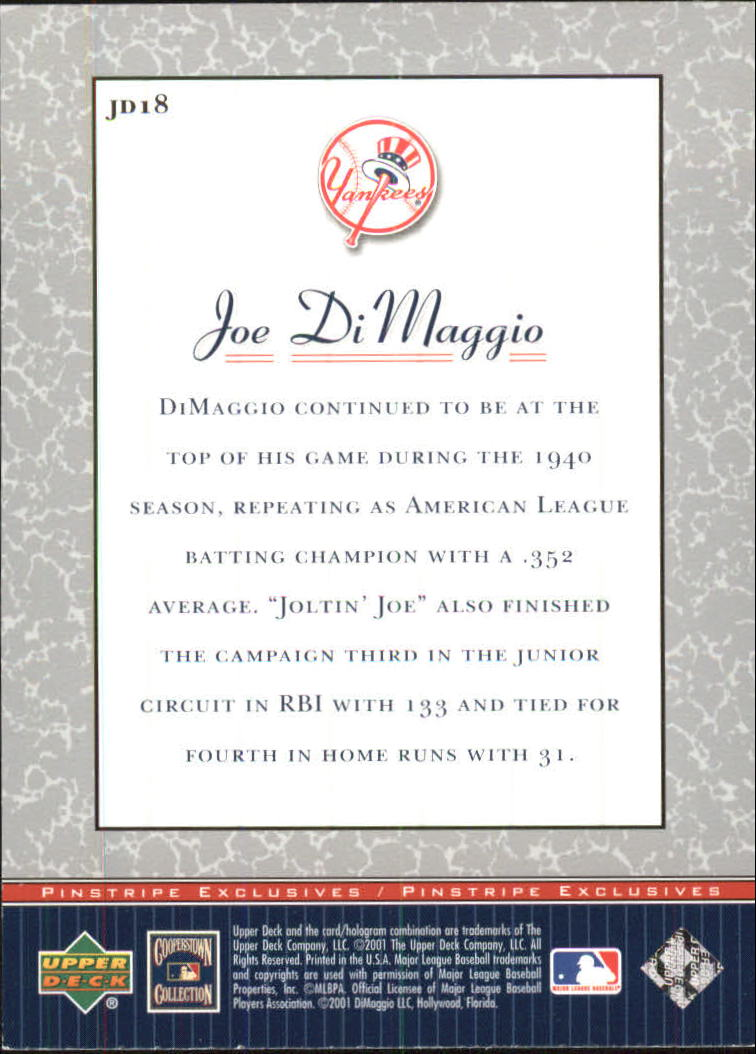2001 Upper Deck Pinstripe Exclusives DiMaggio #JD18 Joe DiMaggio back image