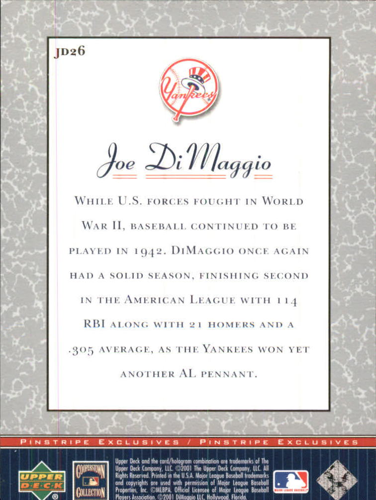 2001 Upper Deck Pinstripe Exclusives DiMaggio #JD26 Joe DiMaggio back image
