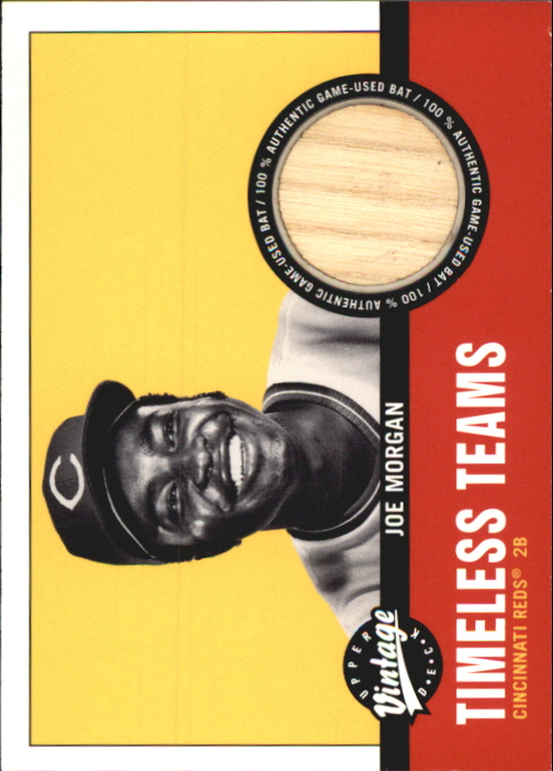 2001 Upper Deck Vintage Timeless Teams #CI2JM Joe Morgan Bat