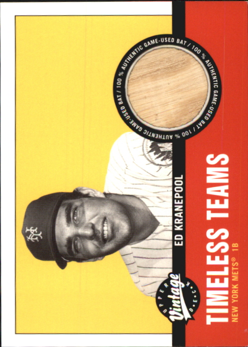 2001 Upper Deck Vintage Timeless Teams #NYMEK Ed Kranepool Bat