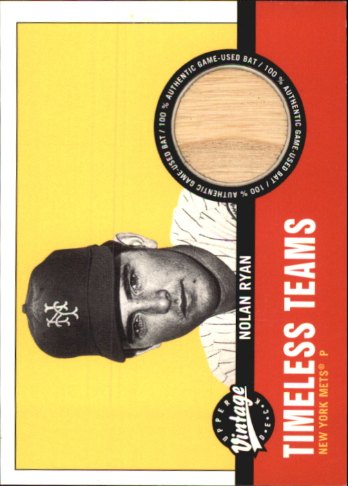 2001 Upper Deck Vintage Timeless Teams #NYMNR Nolan Ryan Bat