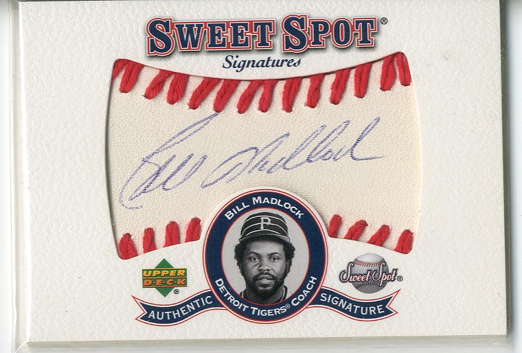 2001 Sweet Spot Signatures #SBM Bill Madlock