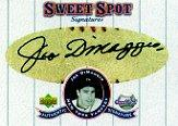 2001 Sweet Spot Signatures #SJD Joe DiMaggio SP/110