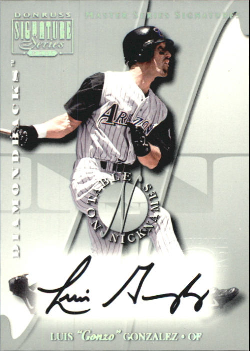 2001 Donruss Signature Notable Nicknames Masters Series #9 Luis Gonzalez