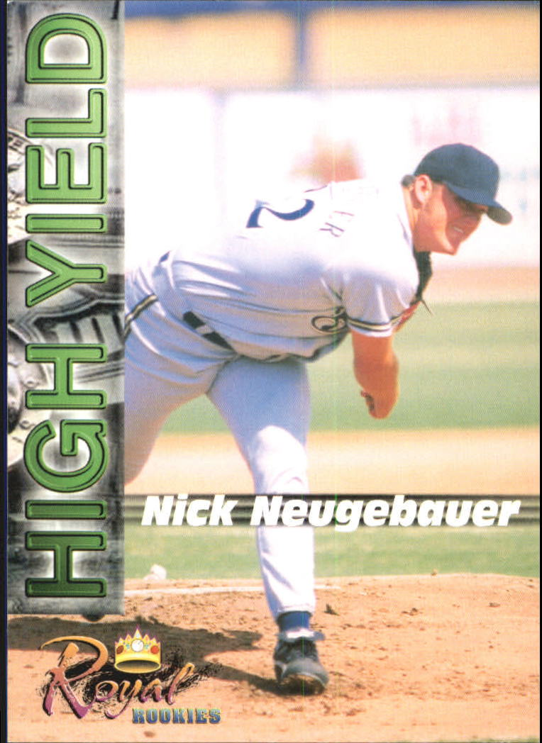 2001 Royal Rookies Futures High Yield #HY4 Nick Neugebauer