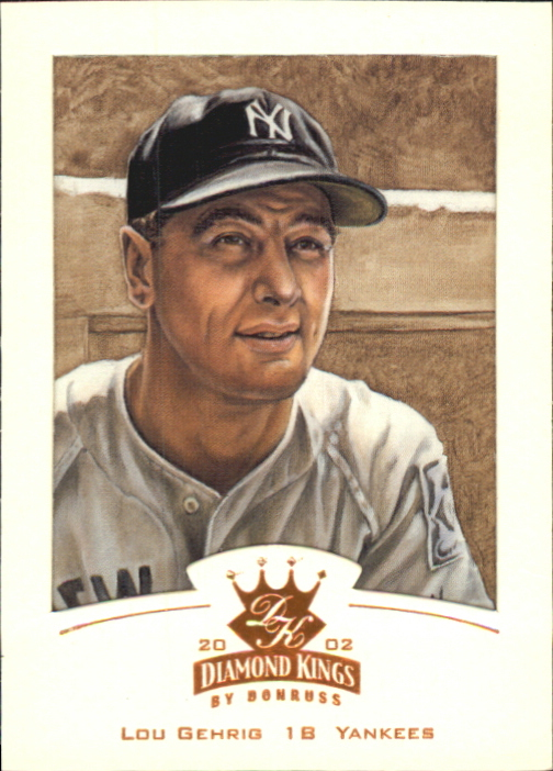 2002 Diamond Kings Bronze Foil #143 Lou Gehrig