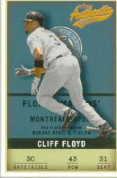 2002 Fleer Authentix #43 Cliff Floyd