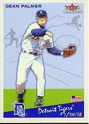 2002 Fleer Tradition #140 Dean Palmer